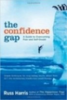 The Confidence Gap A Guide to Overcoming Fear and Self-Doubt