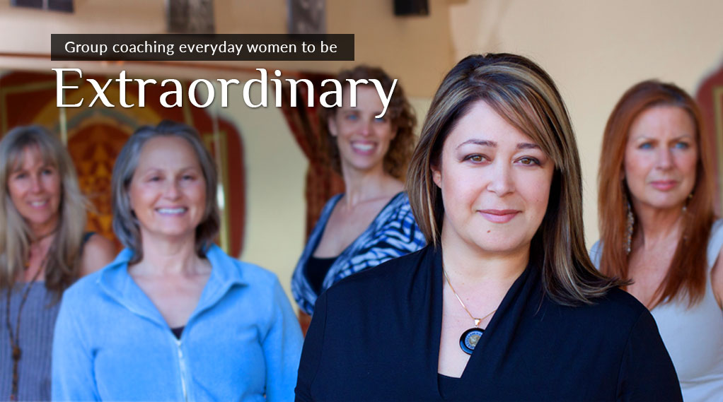 Coaching everyday women to be extraordinary