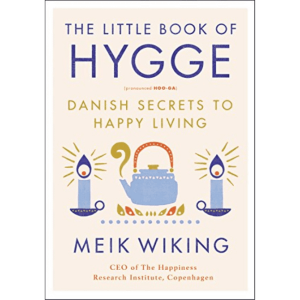 "What's on Your Summer Reading List? Add ""The Little Book of Hygge"""