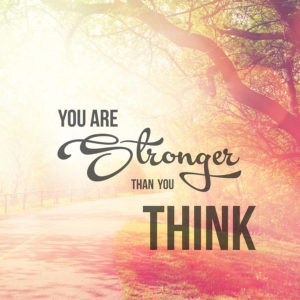 Quote: You Are Stronger Than You Think