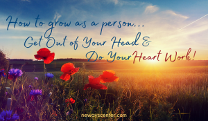 If you want to know how to grow as a person, here are some strategies for you to open up your heart and start living fully again, even after great pain.